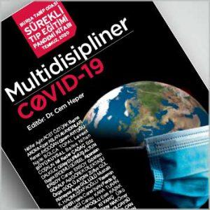 Bursa Tabip Odası Sürekli Tıp Eğitimi Pandemi Kitabı: Multidisipliner COVID-19