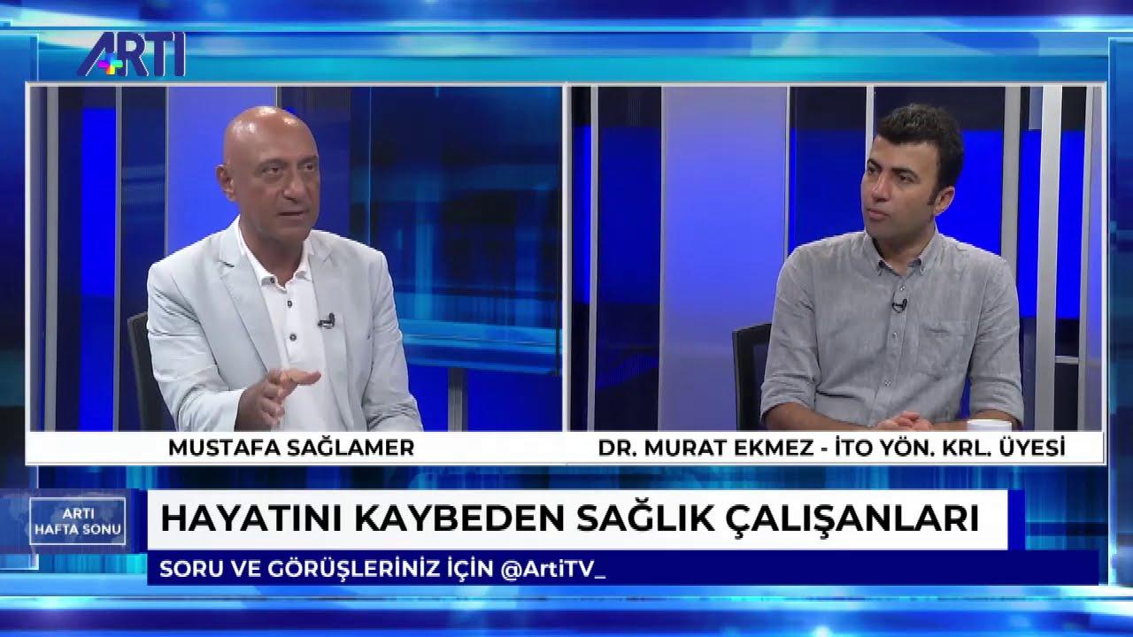 Mustafa Sağlamer ile Artı Hafta Sonu 2: Salgın sürecinde TTB