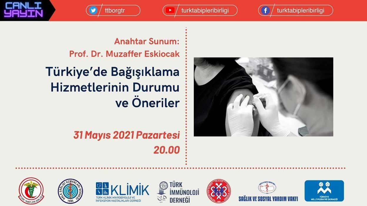 Türkiye'de Bağışıklama Hizmetlerinin Durumu ve Öneriler