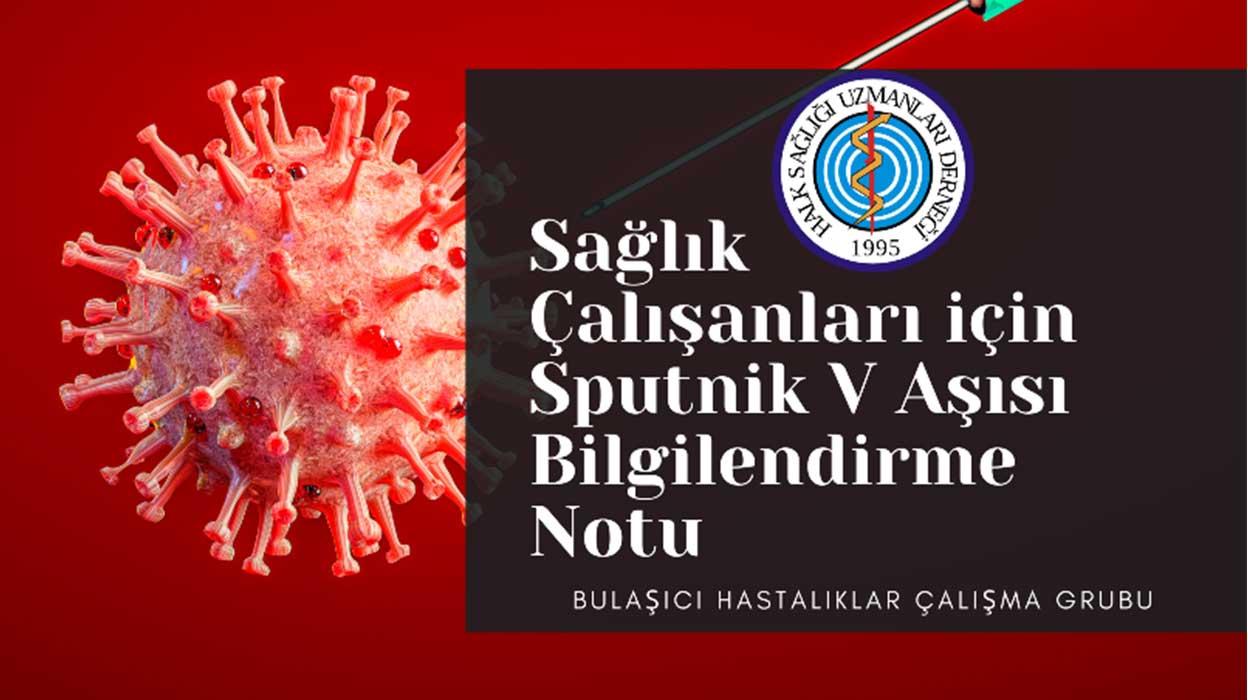 HASUDER: Yeni Koronavirüs Hastalığına Karşı Sputnik V Aşısıyla Aşılama