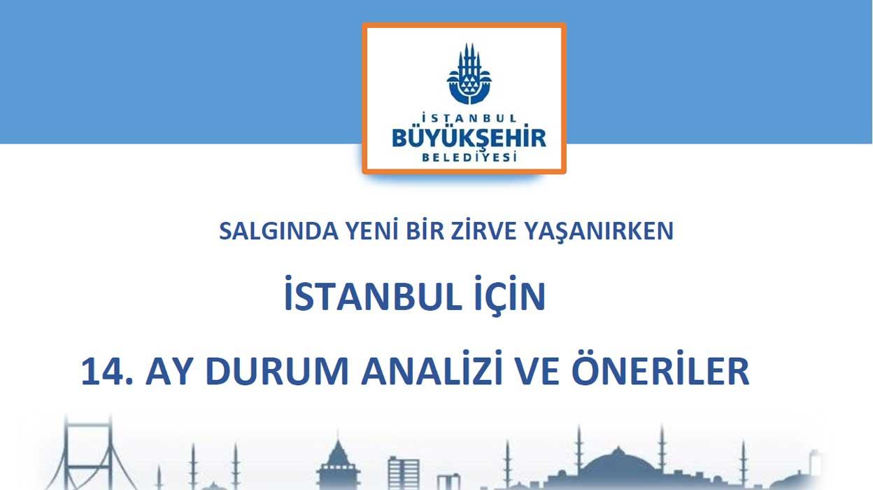 İBB - Salgında Yeni Bir Zirve Yaşanırken İstanbul İçin 14. Ay Durum Analizi ve Öneriler